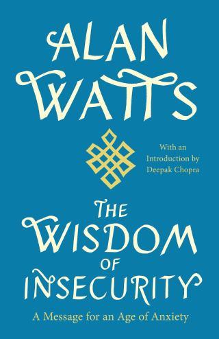 Alan Watts sobre el amor, el significado de la libertad y el único antídoto real contra el miedo