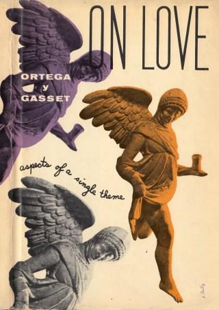 Quienes amamos y quiénes somos: José Ortega y Gasset sobre el amor, la atención y la arquitectura invisible de nuestro ser